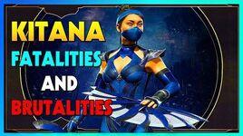 MK11 Kitana All Brutalities and Fatalities - Mortal Kombat 11 Kitana Gameplay