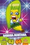 TC Banana Montana series 1