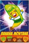 TC Banana Montana series 2