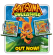 Katsuma unleashed widget new