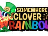 Somewhere Clover the Rainbow