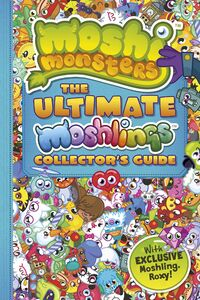 The Ultimate Moshlings Collector's Guide cover