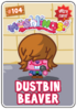 Collector card s2 dustbin beaver