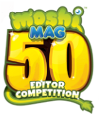 Moshi Magazine 50 Editor Competition | Moshi Monsters Wiki