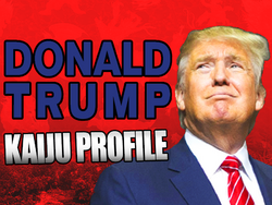 Kaiju Profile Donald Trump