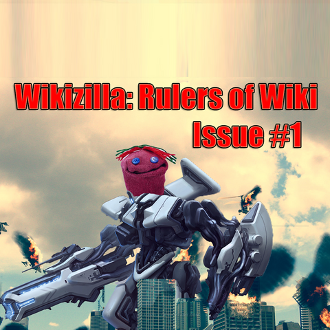 The 1st issue of the <i>Wikizilla: Rulers of Wiki Comic</i>
