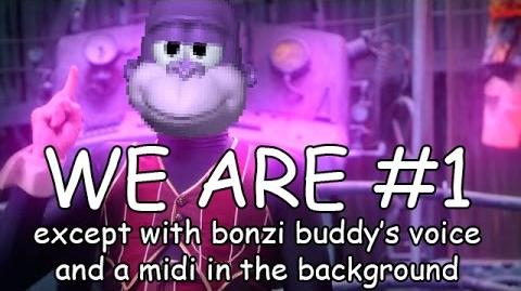 We Are Number One but with Bonzi Buddy's voice and a cheap midi in the background