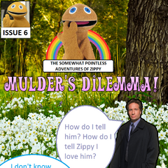 Mulder spends some time alone in the forest as he thinks about his passionate love for Zippy.