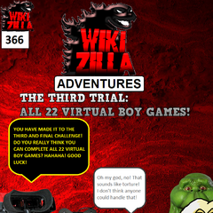 Deathrock9 goes up a third Nightmare Man, this one disguised as the Virtual Boy. Deathrock9 must complete all 22 Virtual Boy games if he wants to pass the third trial and save his son!