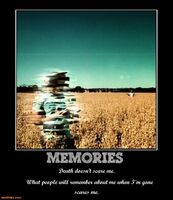 http://www.motifake.com/memories-memory-death-scare-me-remember-demotivational-posters-152341
