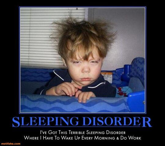 File:Sleeping-disorder-sleep-disorder-baby-wake-work-demotivational-posters-1333034273.jpg