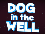 Dog in the Well