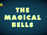 The Magical Bells