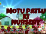 Motu Patlu Ki Nursery