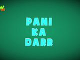 Pani Ka Dharr