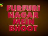 Furfuri Nagar Mein Bhoot