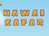 Hawai Safar