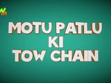 Motu Patlu ki Tow Chain