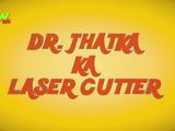 Dr. Jhatka Ka Laser Cutter
