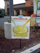 Mountain Dew A.M. sign outside