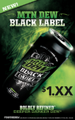 Dew Black Label Promo Poster
