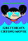 Camp Lakebottom: Gretchen's Crying Movie