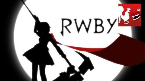 RWBY Volume 1 Opening Titles Animation Rooster Teeth