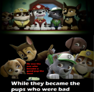 Marshall was the good pup while the other five were bad