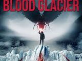 Blood Glacier Bacteria