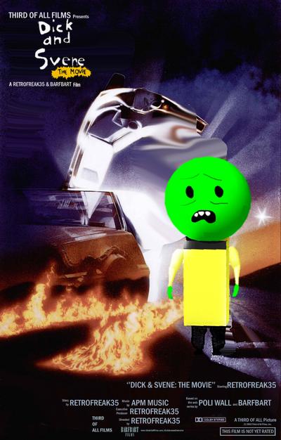 Dick & Svene The Movie Poster Back to the Future parody