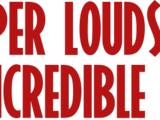 Super Louds 11: The Incredible Louds
