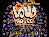 The Loud House of Notre Dame