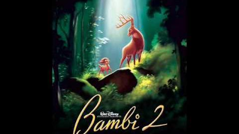 Bambi 2 Soundtrack 6. Bambi's Dream