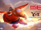 Big Hero 6 vs. the Forces of Evil: Forever Heroes