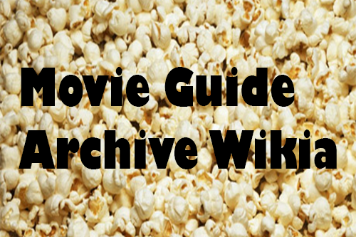 Movie Guide Archive Wiki