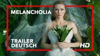 MELANCHOLIA Trailer Deutsch
