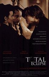 Total Eclipse – Die Affäre von Rimbaud und Verlaine