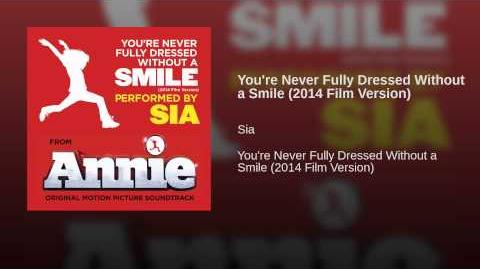 You're Never Fully Dressed Without a Smile (2014 Film Version)