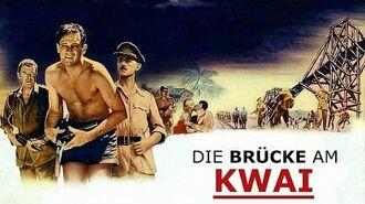 Die Brücke am Kwai - Trailer HD deutsch