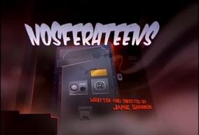 Nosferateens