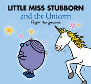 Little Miss Stubborn and the Unicorn rerelease