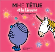 Little Miss Stubborn and the Unicorn French Cover