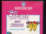 Little Miss Trouble and Friends