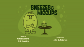 Sneezes and Hiccups Title Card