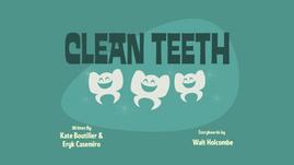 Clean Teeth Title Card