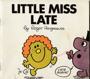 Little Miss Late First Edition