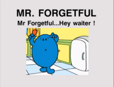 Mr. forgrtful hey waiter