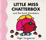 Little Miss Chatterbox and the Burst Strawberry 1