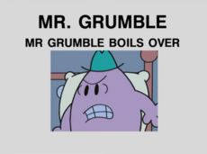 Mr. Gumble Boils Over