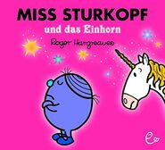 Little Miss Stubborn and the Unicorn (German cover)